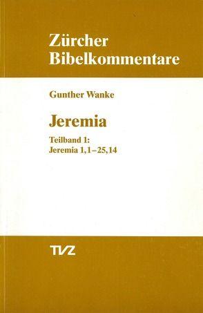 Jeremia 1.1–25.14 von Wanke,  Gunther
