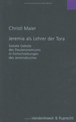 Jeremia als Lehrer der Tora von Maier,  Christl M.