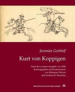 Jeremias Gotthelf: Kurt von Koppigen von Jeremias,  Gotthelf