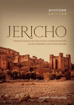 Jericho – genesis brass Edition, Bläserheft von Genesis Musikverlag, Sprenger,  Christian, Weckeßer,  Anne