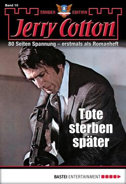 Jerry Cotton Sonder-Edition – Folge 10 von Cotton,  Jerry