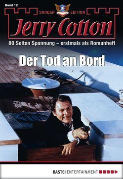 Jerry Cotton Sonder-Edition – Folge 12 von Cotton,  Jerry