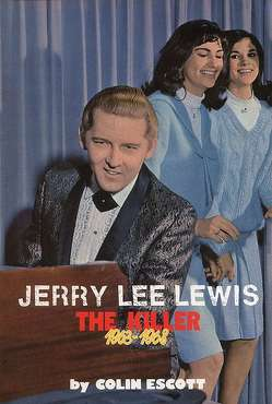Jerry Lee Lewis – The Killer, 1963-1968 von Escott,  Colin, Weize,  Richard