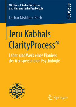Jeru Kabbals ClarityProcess® von Koch,  Lothar Nishkam