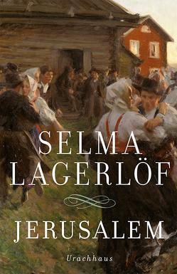 Jerusalem von Lagerloef,  Selma, Rüegger,  Lotta, Wolandt,  Holger