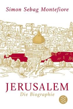 Jerusalem von Bischoff,  Ulrike, Götting,  Waltraud, Sebag Montefiore,  Simon