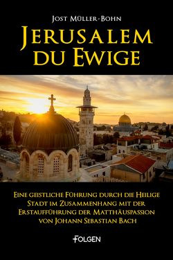 Jerusalem du Ewige von Müller-Bohn,  Jost