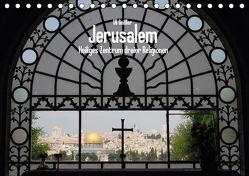 Jerusalem – Heiliges Zentrum dreier Religionen (Tischkalender 2018 DIN A5 quer) von Geißler,  Uli
