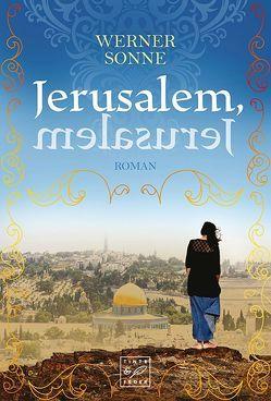 Jerusalem, Jerusalem von Sonne,  Werner