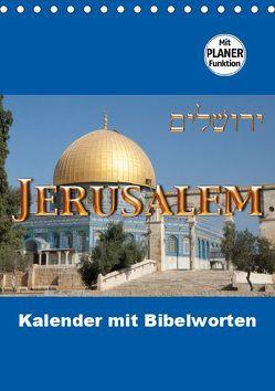 Jerusalem Kalender mit Bibelworten und Planer! (Tischkalender 2019 DIN A5 hoch) von ©kavod-edition.ch, Camadini,  M., Switzerland