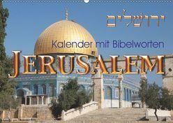 Jerusalem. Kalender mit BibelwortenCH-Version (Wandkalender 2019 DIN A2 quer)