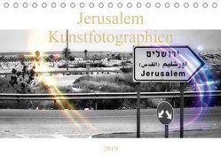 Jerusalem Kunstfotographien (Tischkalender 2019 DIN A5 quer) von Camadini Switzerland JudaicArtPhotography,  Marena