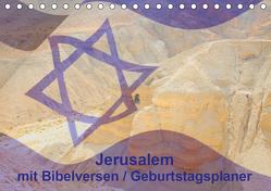 Jerusalem mit Bibelversen / Geburtstagsplaner (Tischkalender 2020 DIN A5 quer) von JudaicArtPhotography.com