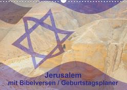 Jerusalem mit Bibelversen / Geburtstagsplaner (Wandkalender 2020 DIN A3 quer) von JudaicArtPhotography.com