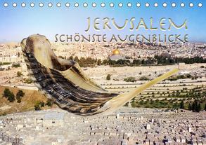 Jerusalem schönste Augenblicke (Tischkalender 2020 DIN A5 quer) von SWITZERLAND,  ©KAVODEDITION