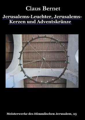 Jerusalems-Leuchter, Jerusalems-Kerzen und Adventskränze von Bernet,  Claus