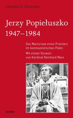 Jerzy Popiełuszko von Zucconi,  Cesare G.
