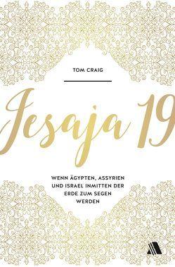 Jesaja 19 von Craig,  Tom, Geitz,  Doris