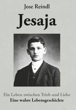 Jesaja von Reindl,  Jose