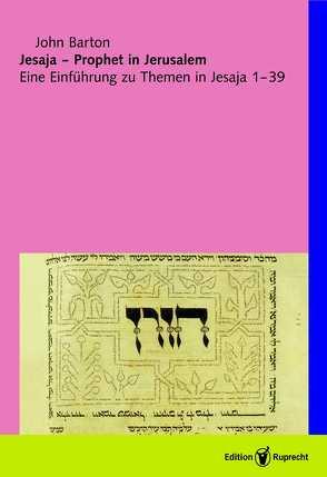 Jesaja – Prophet in Jerusalem von Barton,  John, Bultmann,  Christoph