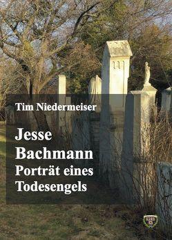 Jesse Bachmann von Niedermeiser,  Tim