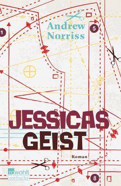 Jessicas Geist von Norriss,  Andrew, Steen,  Christiane