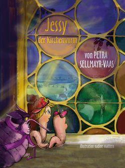 Jessy der Kirchenwurm von Petra Sellmayr Vaas