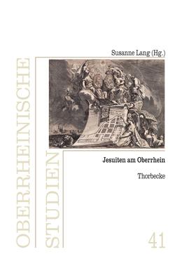 Jesuiten am Oberrhein von Lang,  Susanne