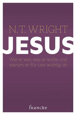 Jesus von Weissenborn,  Thomas, Wright,  N. T.