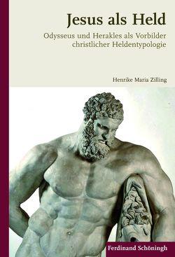 Jesus als Held von Zilling,  Henrike Maria