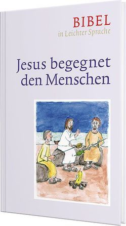 Jesus begegnet den Menschen von Bauer,  Dieter, Ettl,  Claudio, Mels,  Paulis