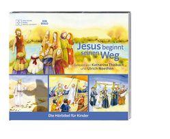 Jesus beginnt seinen Weg von Noethen,  Ulrich, Oleak,  Rainer, Thalbach,  Katharina