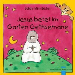 Jesus betet im Garten Gethsemane von Marquardt,  Christel, Schnizer,  Andrea