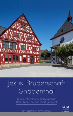 Jesus-Bruderschaft Gnadenthal von Joest,  Franziskus