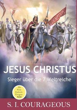 Jesus Christus von Courageous,  S. I.