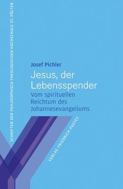Jesus, der Lebensspender von Pichler,  Josef