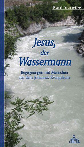 Jesus, der Wassermann von German,  Edwin, Vautier,  Paul