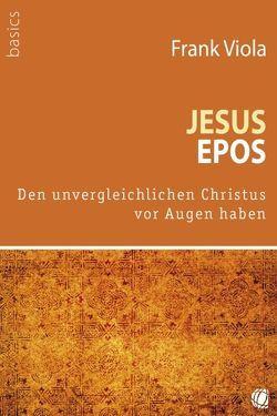 Jesus-Epos von Viola,  Frank