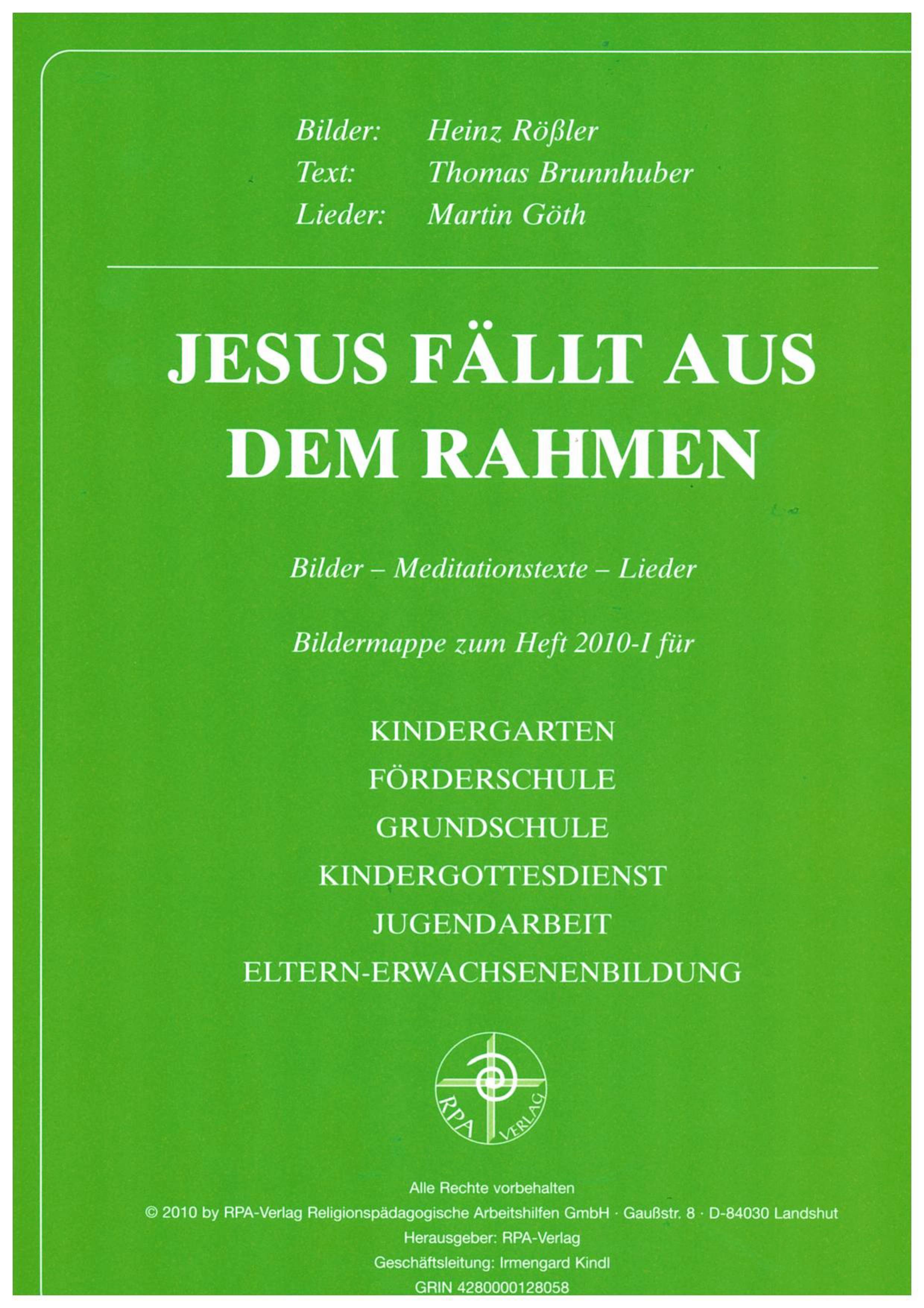 Jesus fällt aus dem Rahmen von Brunnhuber, Thomas, Rössler, Heinz: B