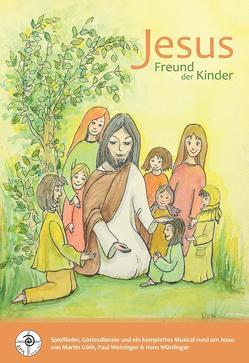 Jesus Freund der Kinder von Dr. Würdinger,  Hans, Goeth,  Martin, Weininger,  Paul