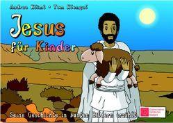 Jesus für Kinder von Klengel,  Tom, Klimt,  Andrea