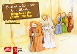 Jesus heilt die gekrümmte Frau. Kamishibai Bildkartenset. von Hitzelberger,  Peter, Lefin,  Petra