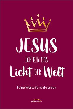 Jesus – Ich bin das Licht der Welt von Countryman,  Jack, Wiemer,  Elke