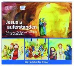 Jesus ist auferstanden von Noethen,  Ulrich, Oleak,  Rainer, Thalbach,  Katharina