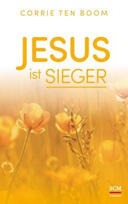 Jesus ist Sieger von Boom,  Corrie ten
