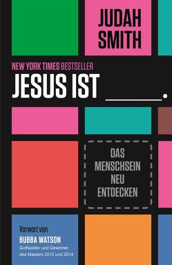 Jesus ist von Krumm,  Bettina, Smith,  Judah