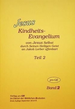 Jesus – Kindheits-Evangelium Band 2 von Buttini,  Giuliana, Johannes,  Rudolf, Lorber,  Jakob