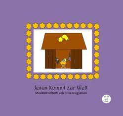 Jesus kommt zur Welt von Kriegseisen,  Erna