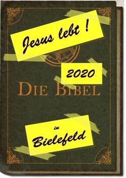 Jesus lebt 2020 in Bielefeld von Heithoff,  Wolfgang