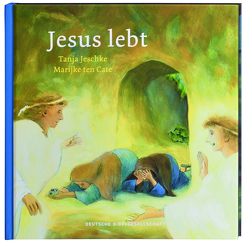 Jesus lebt von Cate,  Marijke ten, Jeschke,  Tanja